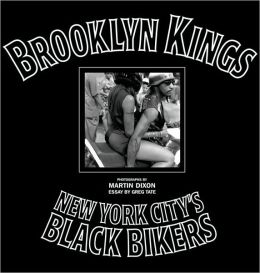 Brooklyn Kings: New York City's Black Bikers