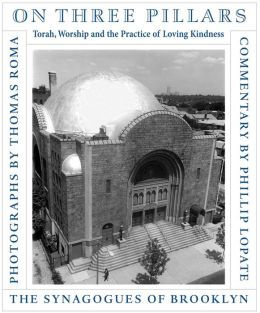 On Three Pillars: Torah, Worship, and the Practice of Loving Kindness - The Synagogues of Brooklyn