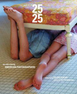 25 Under 25: Up-and-coming American Photographers, Volume 2