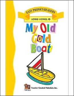 My Old Gold Boat (Long O) Easy Reader