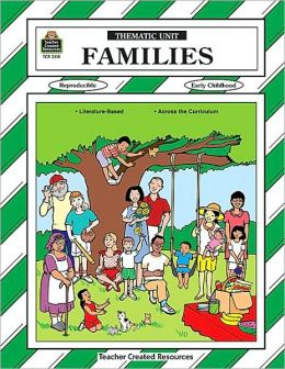 Families: Thematic Unit