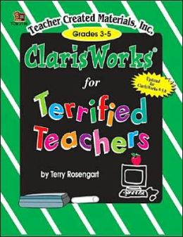 ClarisWorks for Terrified Teachers
