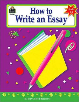 How to Write an Essay (How to Series)
