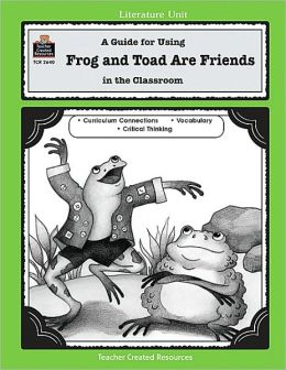 Frog and Toad Are Friends (Literature Units Series)