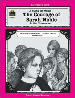 Courage of Sarah Noble Literature