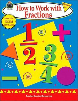 How to Work with Fractions : Grades 2-3
