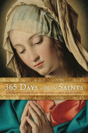 365 Days with the Saints: A Year of Wisdom from the Saints