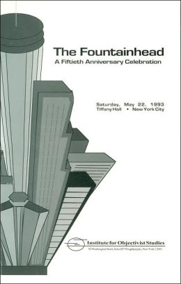 The Fountainhead: A Fiftieth Anniversary Celebration