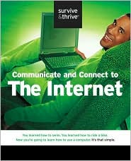 Communicate and Connect to the Internet