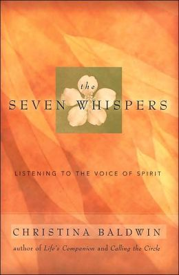 The Seven Whispers: Listening to the Voice of Spirit