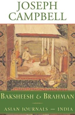 Baksheesh and Brahman: Asian Journals - India