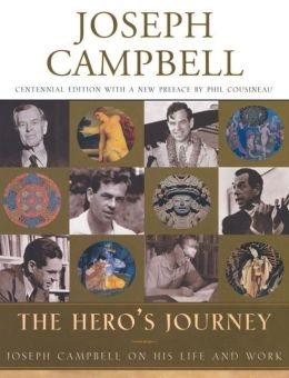 Hero's Journey: Joseph Campbell on His Life and Work