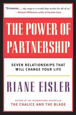 Power of Partnership: Seven Relationships That Will Change Your Life