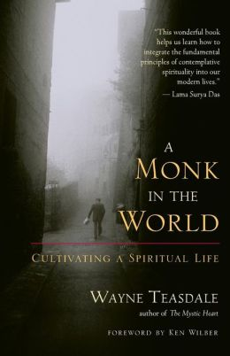 Monk in the World: Cultivating a Spiritual Life