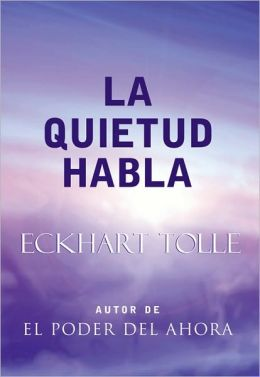 La quietud habla (Stillness Speaks)