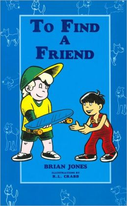 To Find a Friend