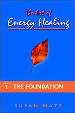 The Art of Energy Healing