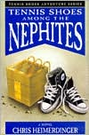 Tennis Shoes among the Nephites (Tennis Shoes Adventure Series #1)