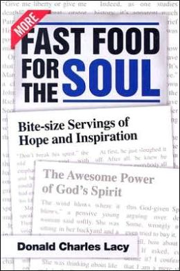 More Fast Food for the Soul: Bite-Size Servings of Hope and Inspiration