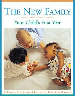 New Family: Your Child's First Year