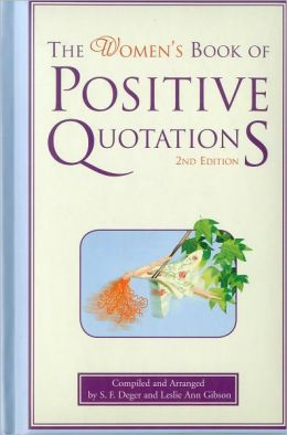 The Women's Book of Positive Quotations, 2nd Edition