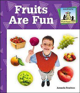 Fruits Are Fun