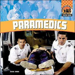 Paramedics (Everyday Heroes Series)