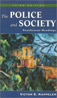 The Police and Society: Touchstone Readings