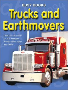 Busy Books: Trucks & Earthmovers