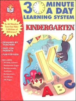 30 Minute a Day Learning System: Kindergarten