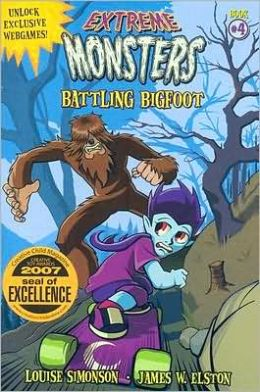 Battling Bigfoot (Extreme Monsters Series)