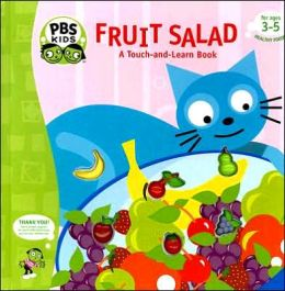 Fruit Salad: A Touch-and-Learn Book