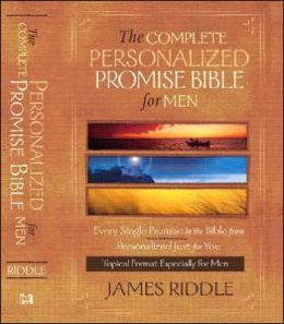 Complete Personalized Promise Bible for Men: Every Promise in the Bible Personalized Just for You