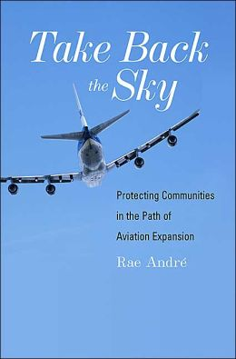 Take Back the Sky: Protecting Communities in the Path of Aviation Expansion