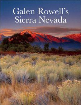 Galen Rowell's Sierra Nevada