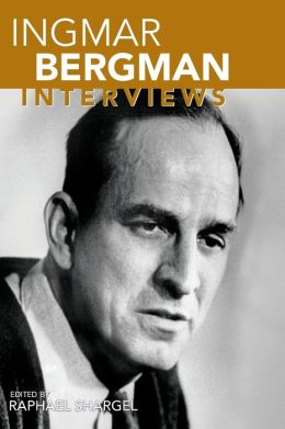 Ingmar Bergman: Interviews
