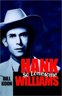 Hank Williams, So Lonesome