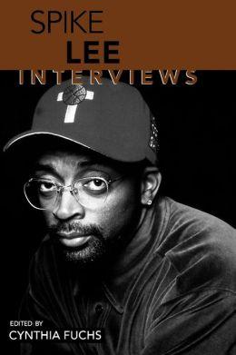 Spike Lee: Interviews