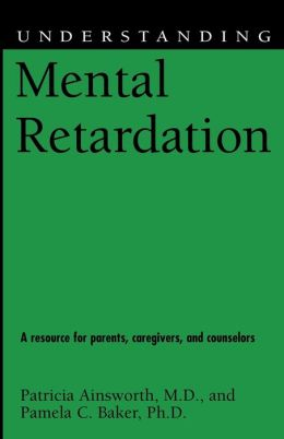 Understanding Mental Retardation