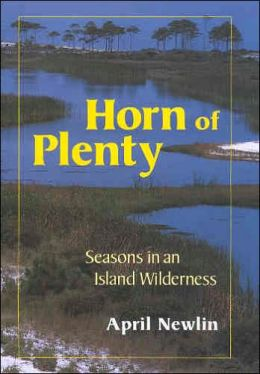 Horn of Plenty: Seasons in an Island Wilderness