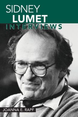 Sidney Lumet: Interviews