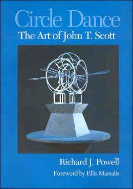 Circle Dance: The Art of John T. Scott