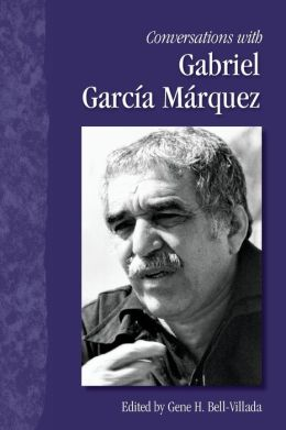 Conversations with Gabriel García Márquez