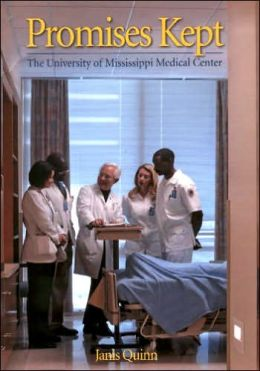 Promises Kept: The University of Mississippi Medical Center