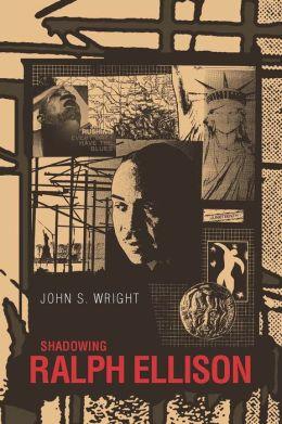 Shadowing Ralph Ellison