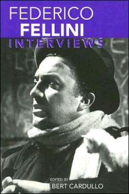 Federico Fellini: Interviews