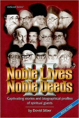 Noble Lives Noble Deeds: Captivating Stories and Biographical Profiles of Spiritual Giants