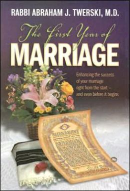 First Year of Marriage: Enhancing the Success of Your Marriage Right from the Start -- and Even before It Begins