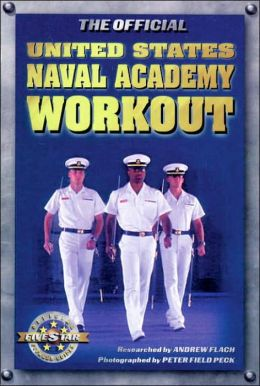 The Official United States Naval Academy Workout