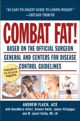 Combat Fat!: The Complete Plan for Permanent Weight Loss